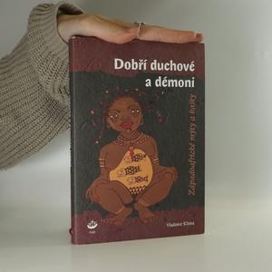 náhled knihy - Dobří duchové a démoni : západoafrické mýty a bajky