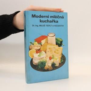 náhled knihy - Moderní mléčná kuchařka
