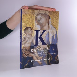náhled knihy - Karel IV., císař z Boží milosti (katalog výstavy)
