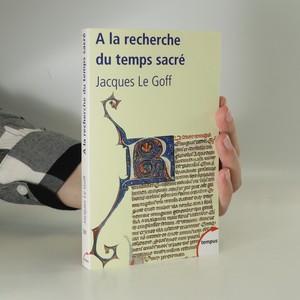 náhled knihy - À la recherche du temps sacré. Jacques de Voragine et la Légende dorée