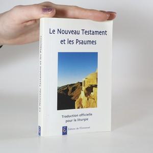 náhled knihy - Nouveau Testament et Psaumes. Traduction officielle pour la liturgie (Nový zákon a žalmy. Oficiální překlad pro liturgii)