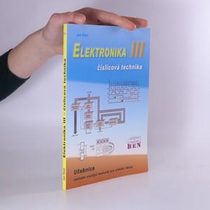 náhled knihy - Elektronika: základní studijní materiál pro střední školy. III, Číslicová technika