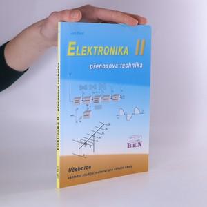 náhled knihy - Elektronika : základní studijní materiál pro střední školy. II, Přenosová technika
