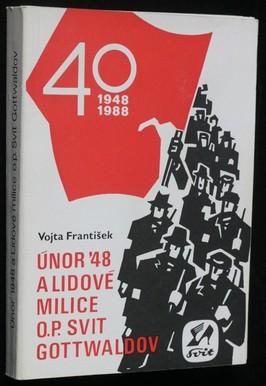 náhled knihy - Únor 1948 a Lidové milice o. p. Svit Gottwaldov