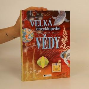 náhled knihy - Velká encyklopedie vědy. Fyzika. Chemie. Biologie