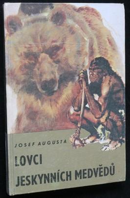 náhled knihy - Lovci jeskynních medvědů : populárně-naučná četba doplňující paleontologické učivo učebnic botaniky, zoologie, biologie člověka