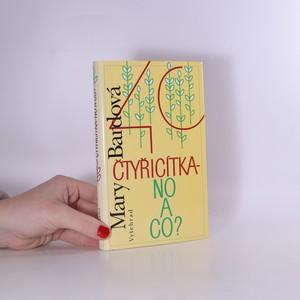 náhled knihy - Čtyřicítka - no a co?