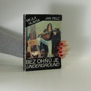náhled knihy - Bez ohňů je underground