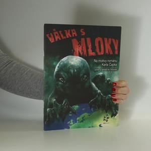 náhled knihy - Válka s Mloky (na motivy románu Karla Čapka)