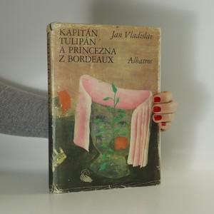 náhled knihy - Kapitán Tulipán a princezna z Bordeaux
