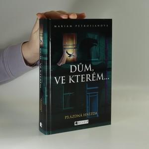 náhled knihy - Dům, ve kterém.... Kniha třetí. Prázdná hnízda