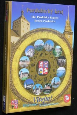 náhled knihy - Vítejte v Pardubickém kraji : Welcome to the Pardubice Region = Willkommen im Bezirk Pardubice
