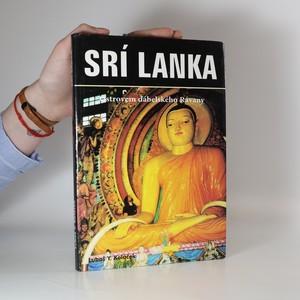 náhled knihy - Srí Lanka : Ostrovem ďábelského Rávany