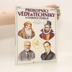 náhled knihy - Průkopníci vědy a techniky v českých zemích