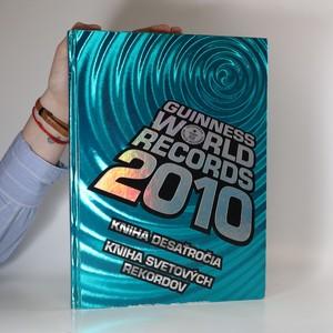 náhled knihy - Guinness World Records 2010 : Kniha svetových rekordov (slovensky)