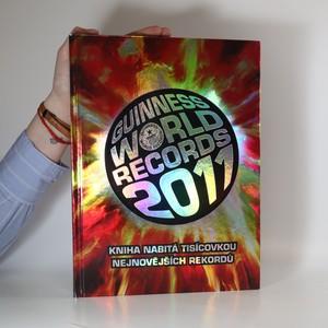 náhled knihy - Guinness World Records 2011 : Kniha nabitá tisícovkou nejnovějších rekordů