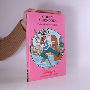 náhled knihy - Goofy a gondola : dobrodružství v Itálii