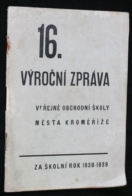 náhled knihy - Výroční zpráva veřejné obchodní školy města Kroměříže za školní rok