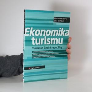 náhled knihy - Ekonomika turismu : turismus České republiky