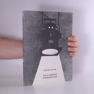 náhled knihy - To vánoční šturmování