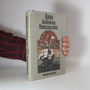 náhled knihy - Anna, královna francouzská