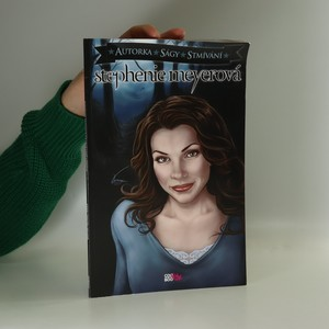 náhled knihy - Stephenie Meyerová : autorka ságy Stmívání