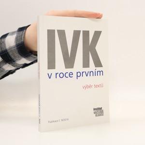 náhled knihy - IVK v roce prvním