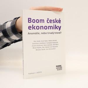 náhled knihy - Boom české ekonomiky. Anomálie, nebo trvalý trend?
