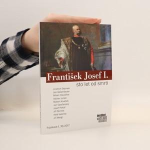 náhled knihy - František Josef I. sto let od smrti