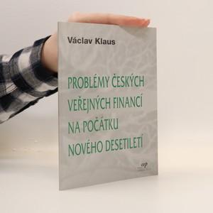 náhled knihy - Problém českých veřejných financí na počátku nového desetiletí (podpis autora)