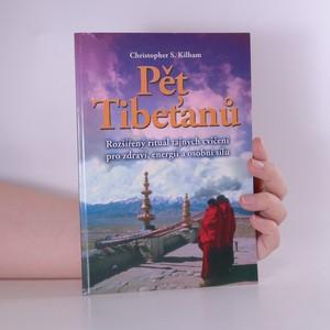 náhled knihy - Pět Tibeťanů. Rozšířený rituál tajných cvičení pro zdraví, energii a osobní sílu