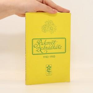 náhled knihy - Rukověť zahrádkáře 1982-1983