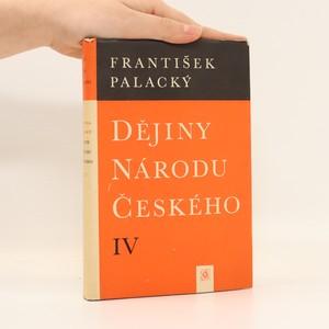 náhled knihy - Dějiny národu českého IV (kniha 14-15)