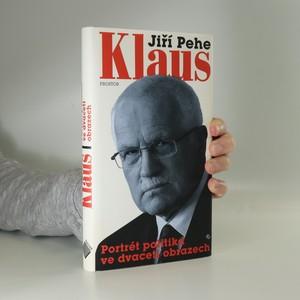 náhled knihy - Klaus : portrét politika ve dvaceti obrazech