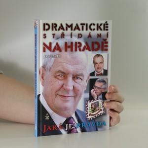 náhled knihy - Dramatické střídání na Hradě