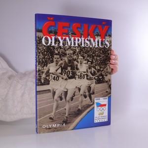 náhled knihy - Český olympismus (Obsahuje 1 kartu s podpisy reprezentantů)