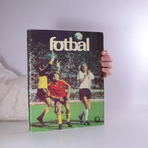 náhled knihy - Fotbal to je hra