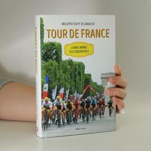 náhled knihy - Tour de France. Nejlepší texty ze zákulisí