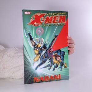 náhled knihy - Astonishing X-Men. Nadaní
