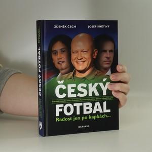 náhled knihy - Český fotbal. Radost jen po kapkách...