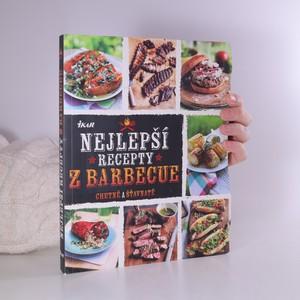 náhled knihy - Nejlepší recepty z barbecue. Chutné a šťavnaté