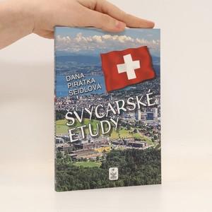náhled knihy - Švýcarské etudy : švýcarská inspirace (s podpisem autorky)