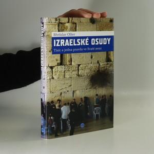 náhled knihy - Izraelské osudy. Tisíc a jedna pravda ve Svaté zemi