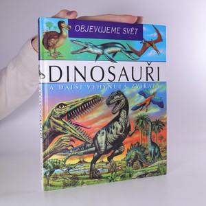 náhled knihy - Dinosauři a další vyhynulá zvířata
