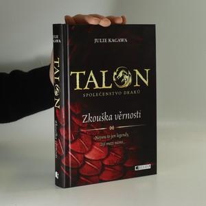 náhled knihy - Talon. Společenstvo draků. Zkouška věrnosti