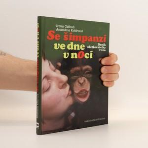 náhled knihy - Se šimpanzi ve dne v noci - deník ošetřovatelky v zoo
