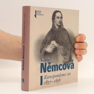 náhled knihy - Božena Němcová : Korespondence III : 1857-1858
