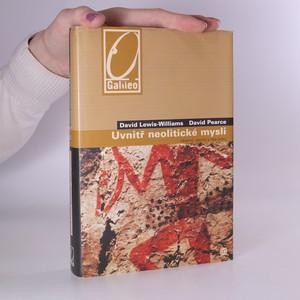 náhled knihy - Uvnitř neolitické mysli. Vědomí, vesmír a říše bohů