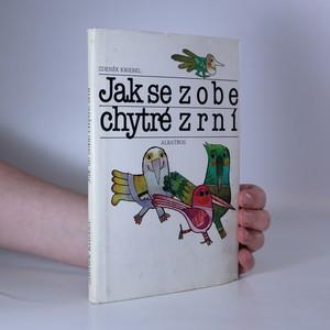 náhled knihy - Jak se zobe chytré zrní