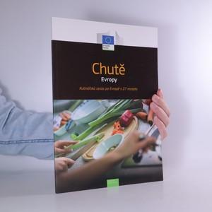 náhled knihy - Chutě Evropy. Kulinářská cesta po Evropě s 27 recepty